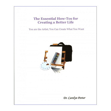 The Essential How-Tos for Creating a Better Life