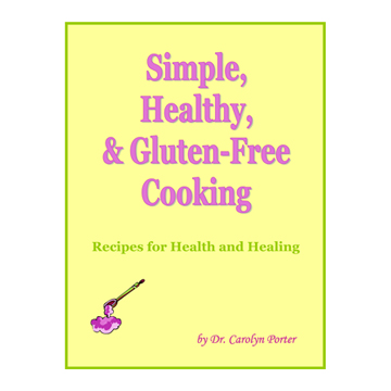 Simple, Healthy & Gluten-Free Cooking